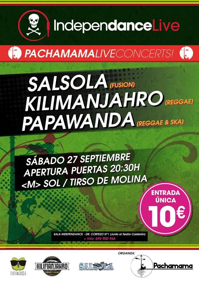 Pachamama live concerts: Reggae Night | Papawanda, Kilimanjahro y Salsola en Independance Club