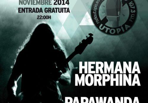 XXII FESTIVAL RADIO UTOPÍA – PAPAWANDA, HERMANA MORPHINA Y ÁRIDA