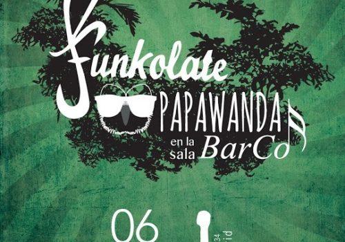 Funkolate + Papawanda En Sala Barco