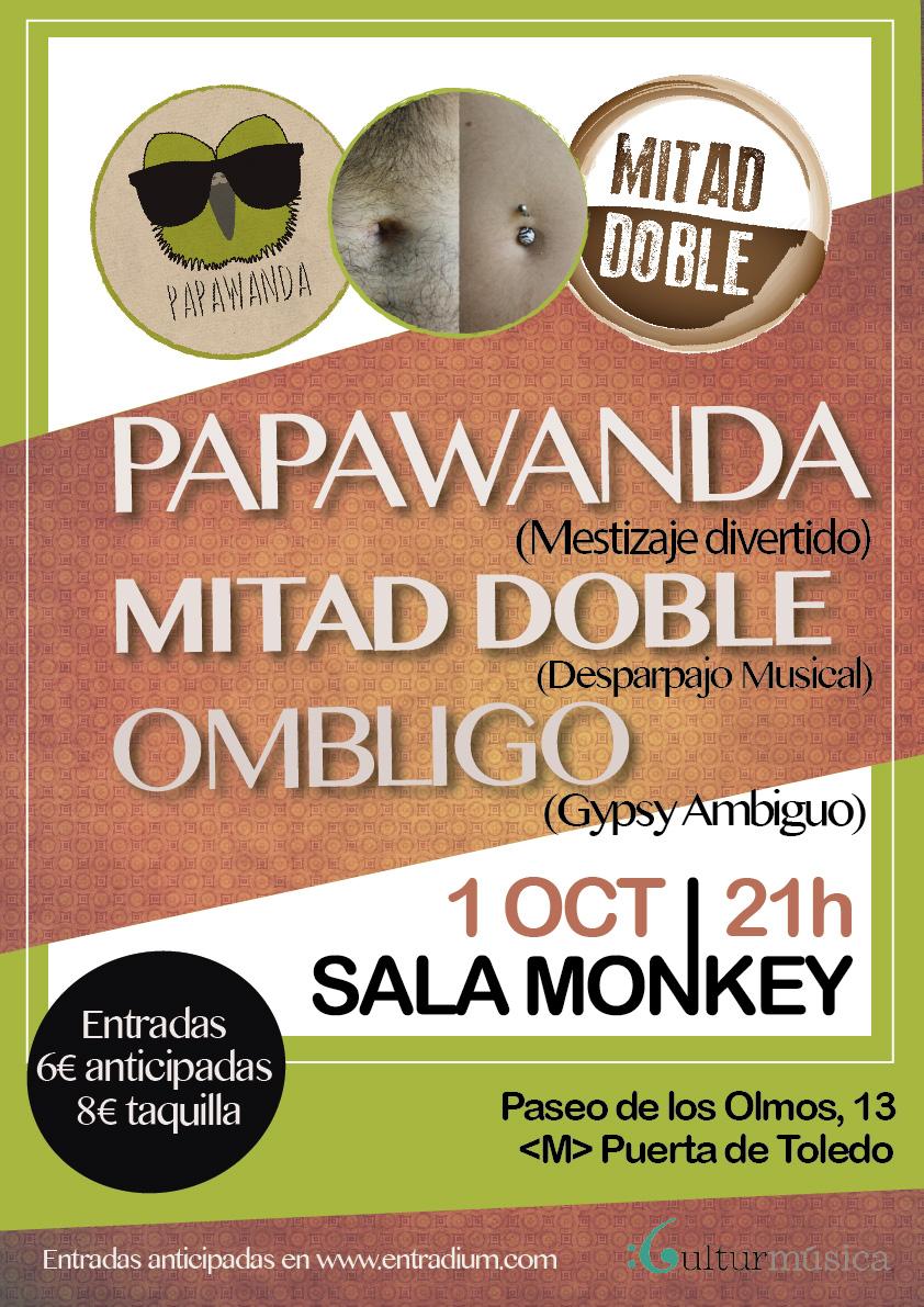 Concierto Papawanda, Ombligo y Mitad Doble