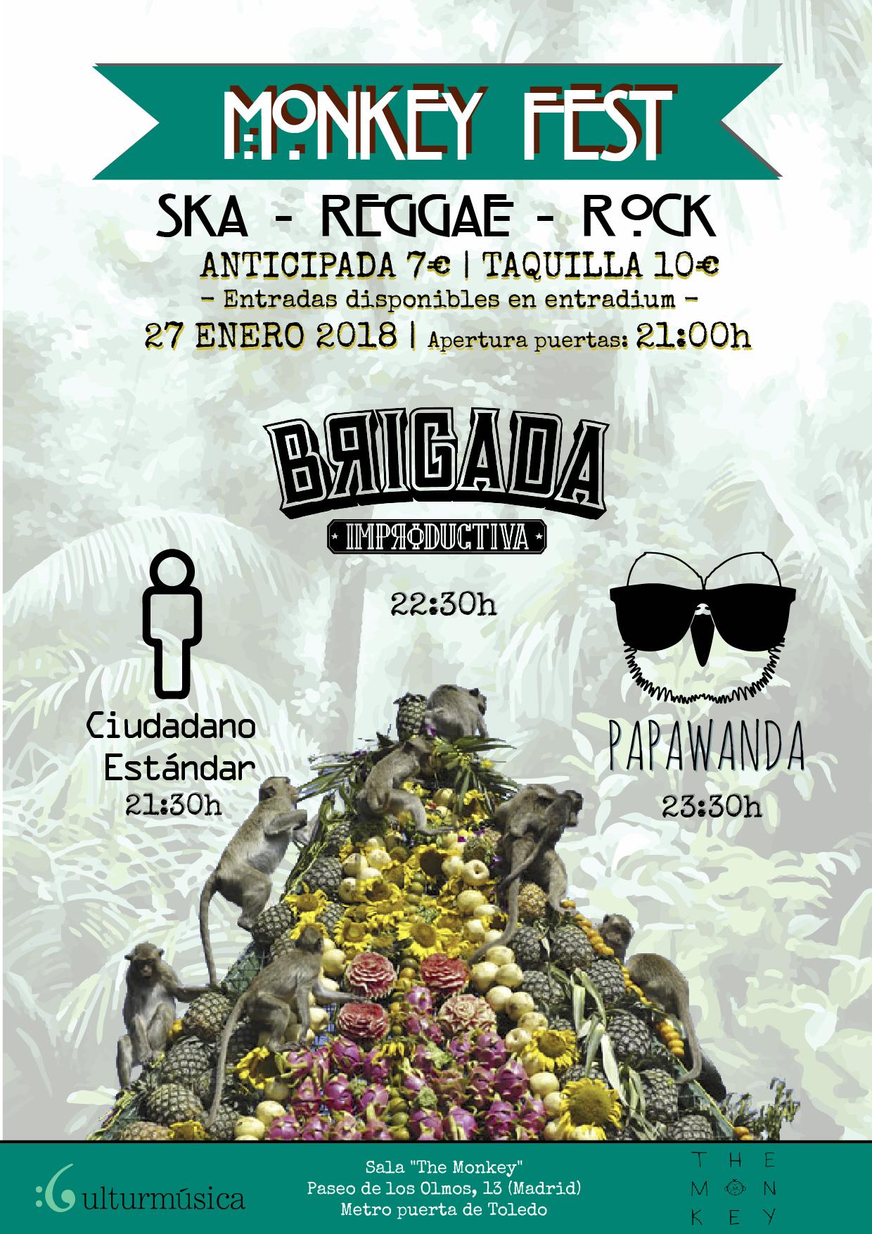 The Monkey Fest: Papawanda, Brigada Improductiva y Ciudadano Estándar