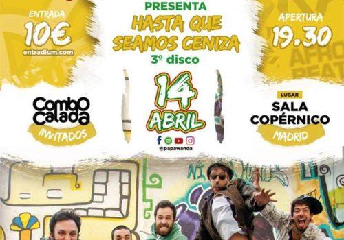 Concierto Presentación Tercer Disco De Papawanda (Sala Copérnico) Invitados Combo Calada